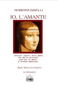 Book Cover: Io, l'Amante: il corto prodotto da Rupe Mutevole e tratto dal libro di Roberta Savelli