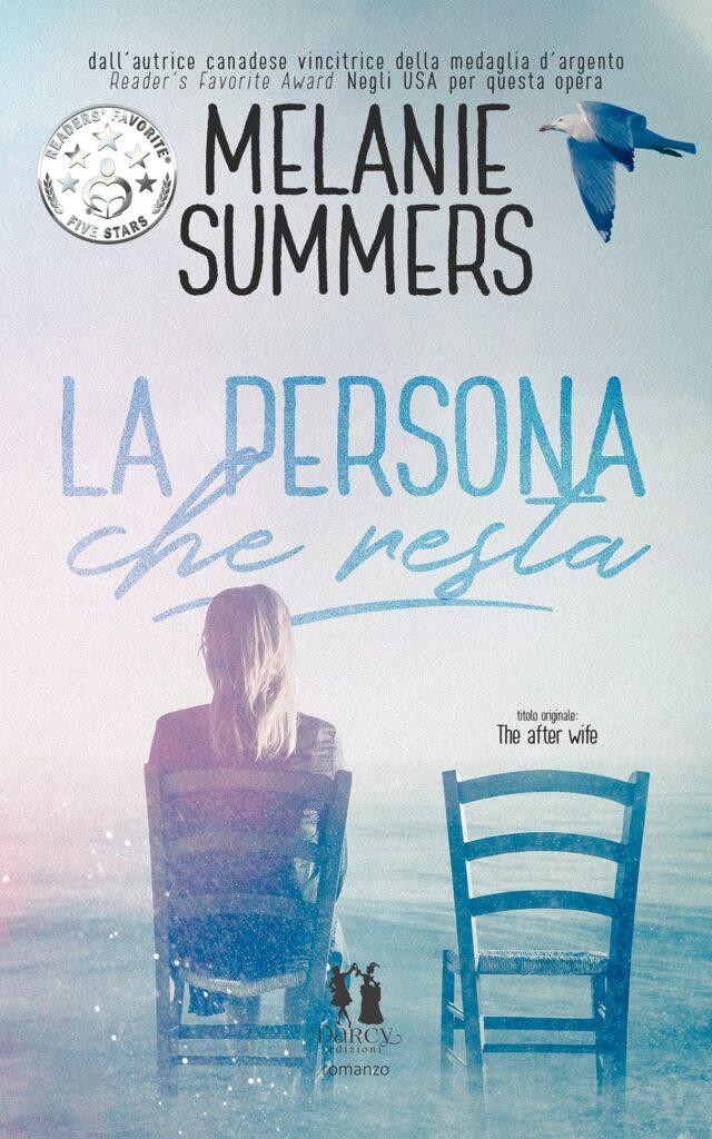 Book Cover: La persona che resta di Melanie Summer - COVER REVEAL
