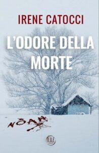 Book Cover: L'odore della morte di Irene Catocci - COVER REVEAL