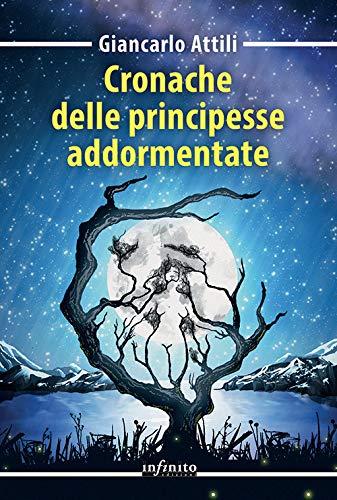 Cronache delle principesse addormentate di Giancarlo Attili – BLOG TOUR