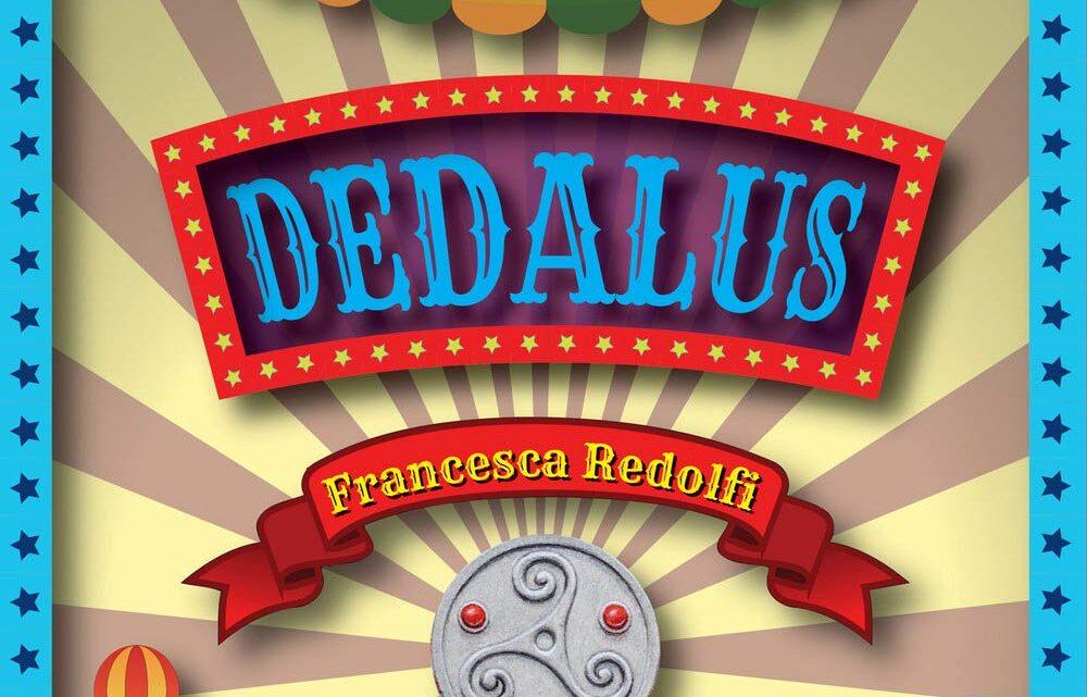Dedalus di Francesca Redolfi – SEGNALAZIONE