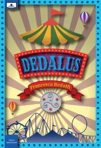 Book Cover: Dedalus di Francesca Redolfi - SEGNALAZIONE