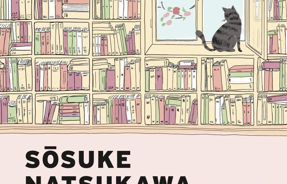 Il gatto che voleva salvare i libri di Sosuke Natsukawa – RECENSIONE