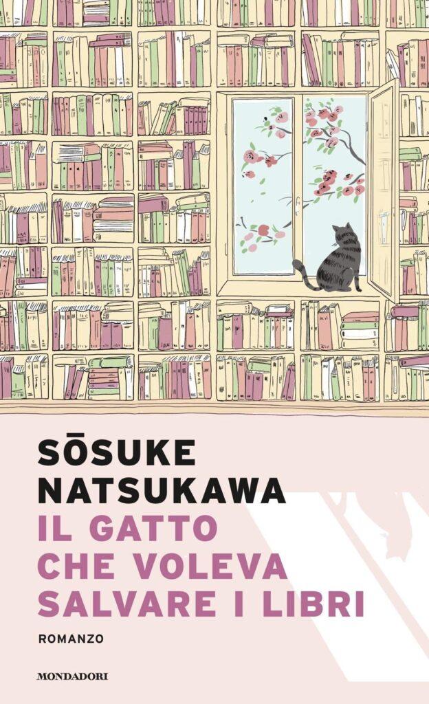 Book Cover: Il gatto che voleva salvare i libri di Sosuke Natsukawa - RECENSIONE