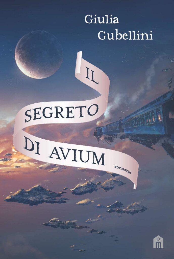 Book Cover: Il segreto di Avium di Giulia Gubellini - RECENSIONE