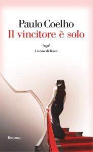 Book Cover: Il vincitore è solo di Paolo Coelho - RECENSIONE