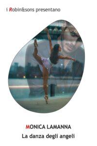 Book Cover: La danza degli angeli di Monica Lamanna - SEGNALAZIONE