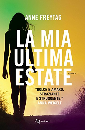 Book Cover: La mia ultima estate di Anne Freytag - RECENSIONE