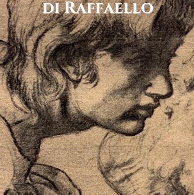 La trasfigurazione di Raffaello – di G.P. Rossi – SEGNALAZIONE