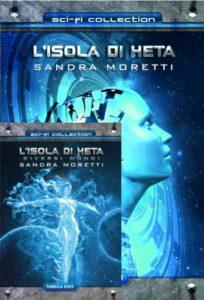Book Cover: L'isola di Heta - L'isola di Heta. Diversi mondi di Sandra Moretti - RECENSIONE