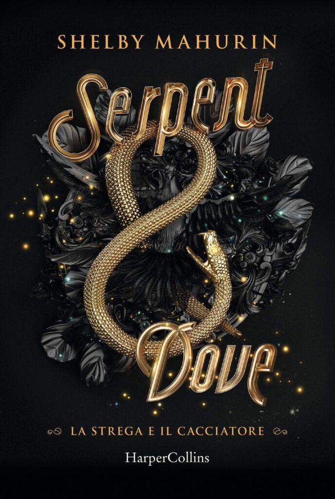 Book Cover: Serpent & Dove. La strega e il cacciatore di Shelby Mahurin - RECENSIONE