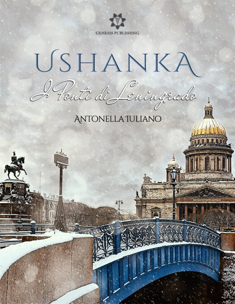 Book Cover: Ushanka - I ponti di Leningrado di Antonella Iuliano - SEGNALAZIONE