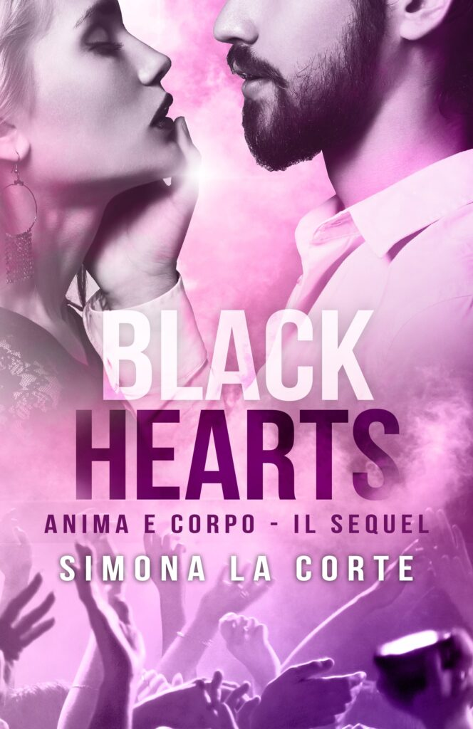 Book Cover: Black Hearts: Anima e Corpo di Simona La Corte - COVER REVEAL
