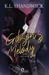Book Cover: Gibson Melody di K.L. Shandwick - COVER REVEAL