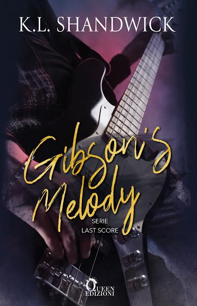 Gibson Melody di K.L. Shandwick – COVER REVEAL