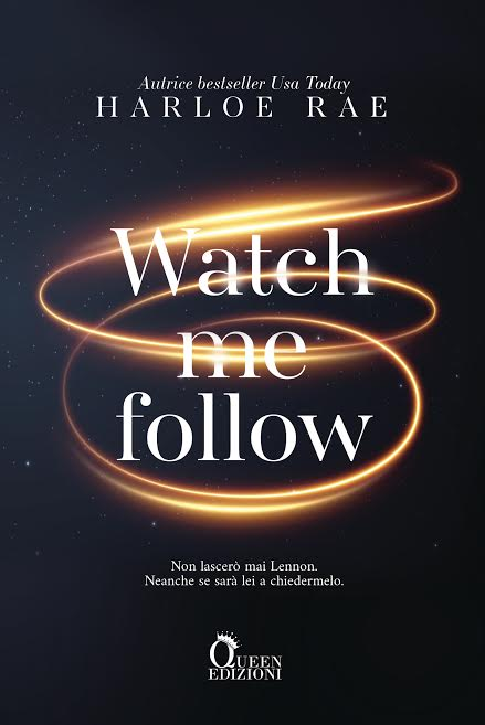 Book Cover: Watch me follow di Harloe Rae - COVER REVEAL