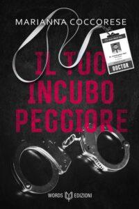 Book Cover: Il tuo incubo peggiore di Marianna Coccorese - SEGNALAZIONE