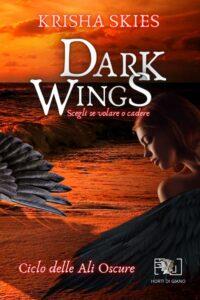 Book Cover: Dark Wings di Krisha Skies - SEGNALAZIONE