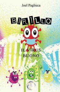 Book Cover: Birillo: il virus buono di Joel Pagliuca - SEGNALAZIONE