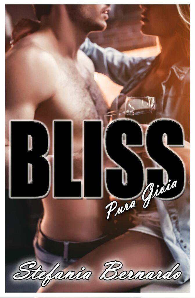 Book Cover: BLISS - Pura gioia di Stefania Bernardo - RECENSIONE