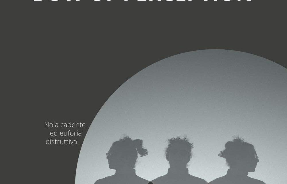 Bow of perception di Davide Farinella – SEGNALAZIONE