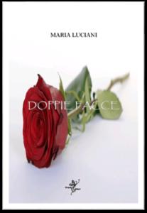 Book Cover: Doppie facce di Maria Luciani - RECENSIONE