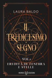 Book Cover: Il tredicesimo segno di Laura Baldo - SEGNALAZIONE