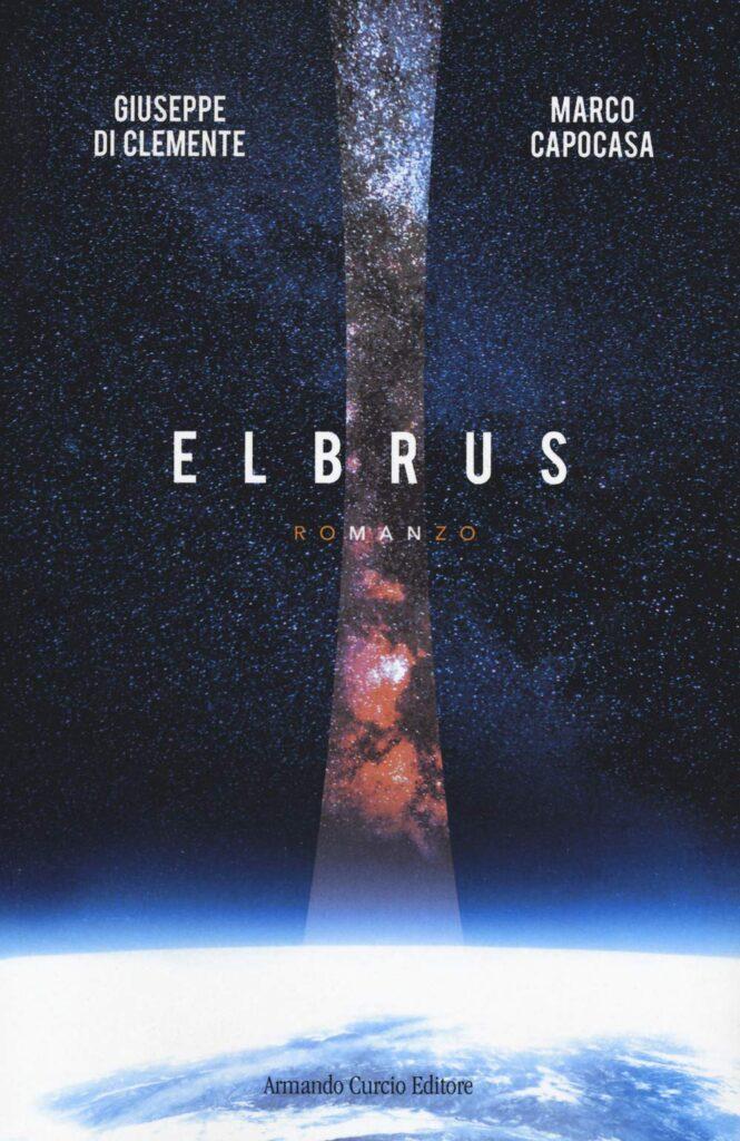 Book Cover: Elbrus di Giuseppe Di Clemente e Marco Capocasa - SEGNALAZIONE