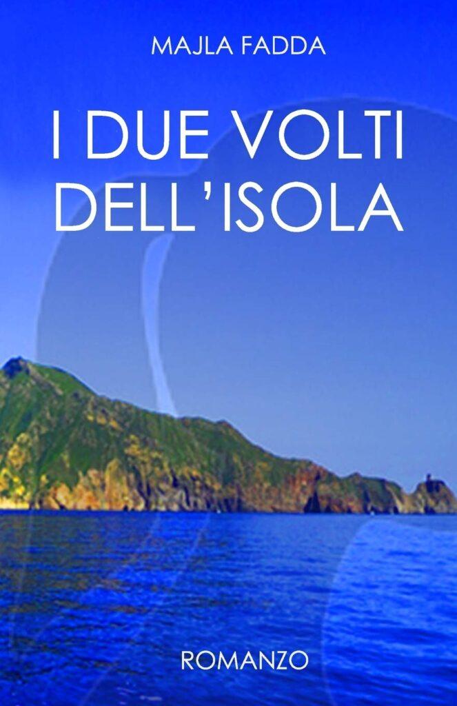 Book Cover: I due volti dell'isola di Majla Fadda - RECENSIONE
