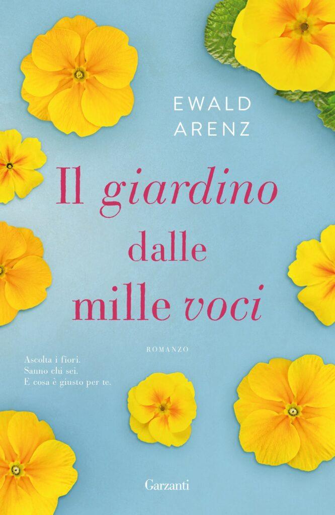 Book Cover: Il giardino dalle mille voci di Ewald Arenz - RECENSIONE
