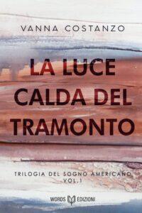 Book Cover: La luce calda del tramonto di Vanna Costanzo - RELEASE DAY