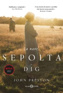 Book Cover: La nave sepolta. The DIG di John Preston - ANTEPRIMA