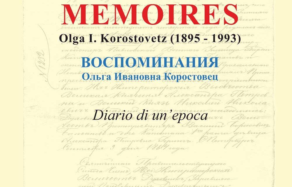 Memoires. Olga I. Korostovetz (1895-1993) di Carlo Gastone – SEGNALAZIONE