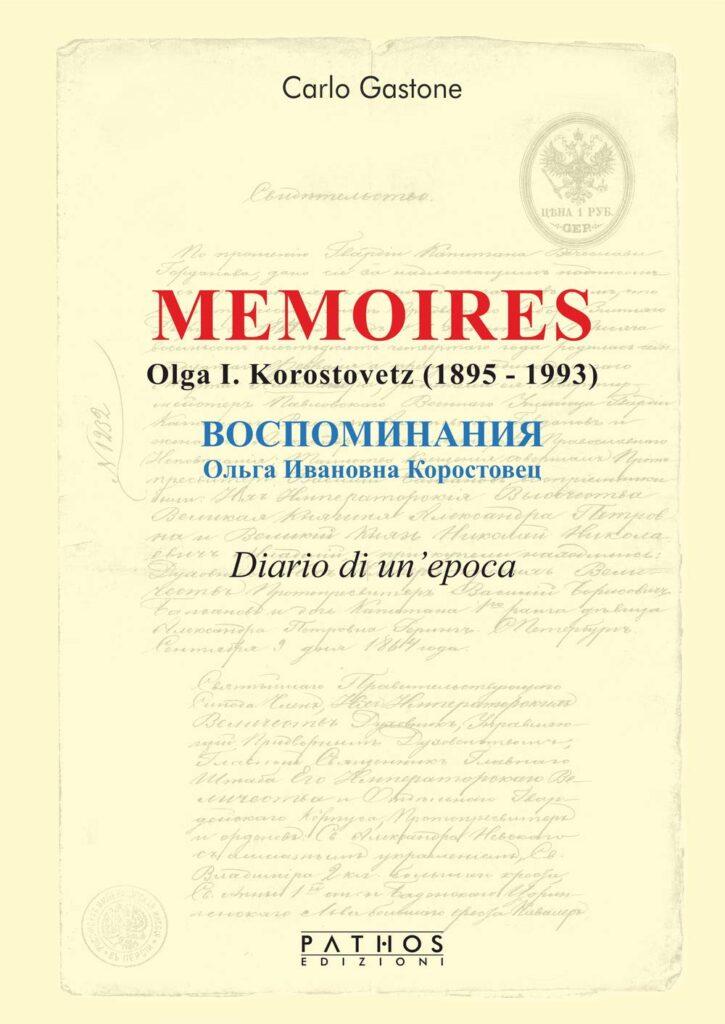 Book Cover: Memoires. Olga I. Korostovetz (1895-1993) di Carlo Gastone - SEGNALAZIONE