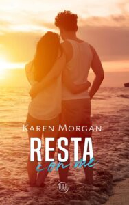 Book Cover: Resta con me di Karen Morgan - COVER REVEAL