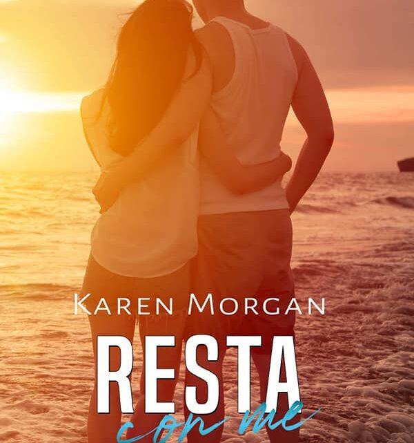 Resta con me di Karen Morgan – COVER REVEAL