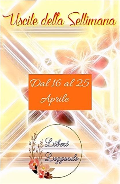 Uscite della Settimana dal 19 al 25 Aprile