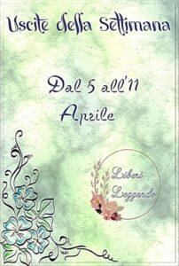 Book Cover: Uscite della Settimana dal 5 all'11 Aprile