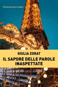 Book Cover: Il sapore delle parole inaspettate di Giulia Zorat - RECENSIONE