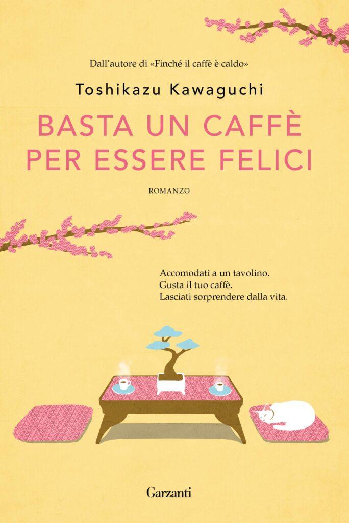 Book Cover: Basta un caffè per essere felice di Toshikazu Kawaguchi - RECENSIONE