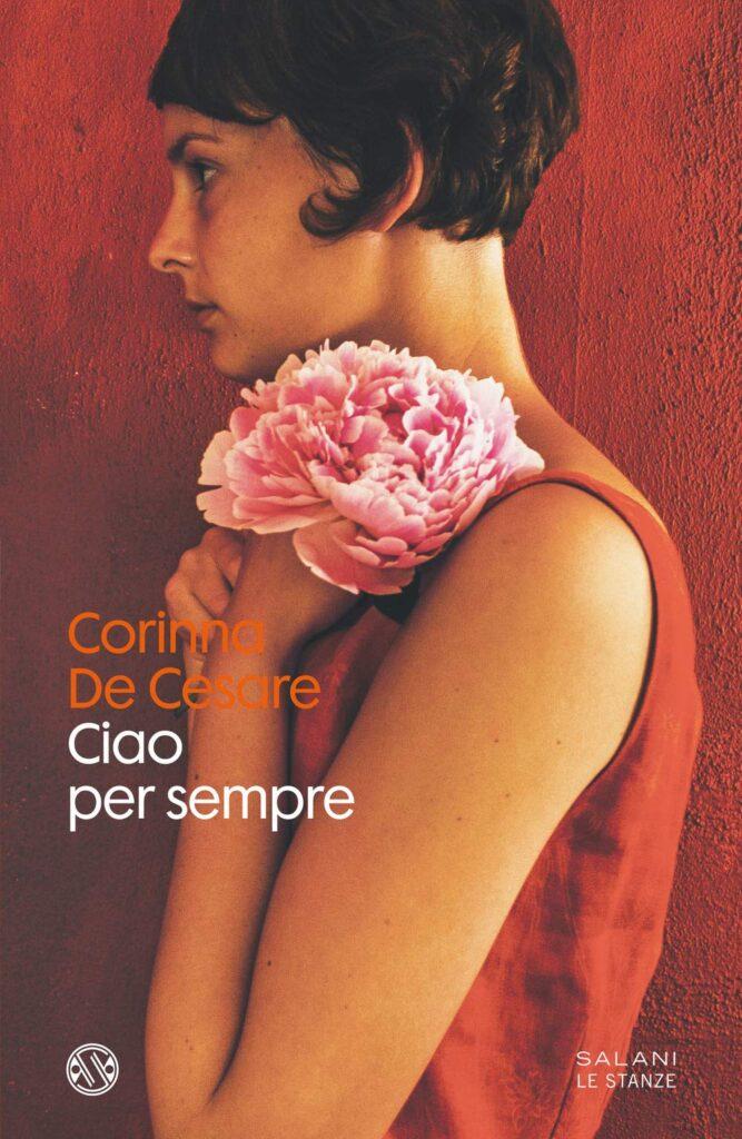 Book Cover: Ciao per sempre di Corinna De Cesare - SEGNALAZIONE