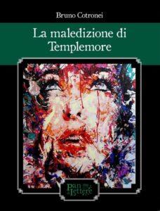 Book Cover: La maledizione di Templemore di Bruno Cotronei - SEGNALAZIONE