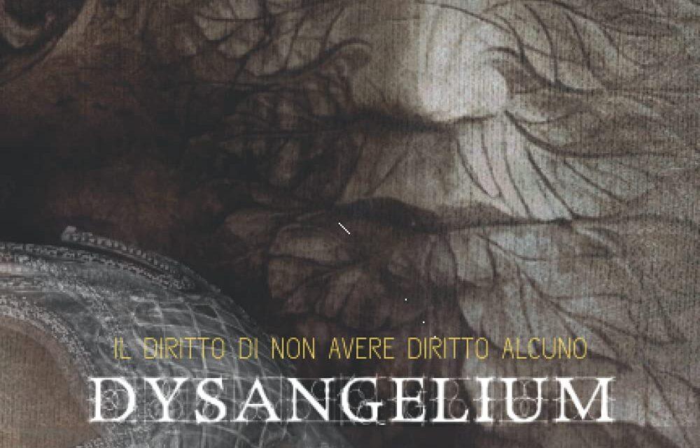 Dysangelium: Il Diritto di non avere Diritto alcuno di Simone Colaiacomo – RECENSIONE
