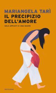 Book Cover: Il precipizio dell'amore di Mariangela Tarì - RECENSIONE