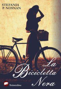 Book Cover: La bicicletta nera di Stefania P. Nosnan - RECENSIONE
