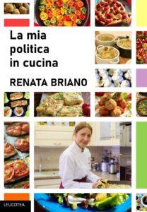 Book Cover: La mia politica in cucina di Renata Briano - SEGNALAZIONE