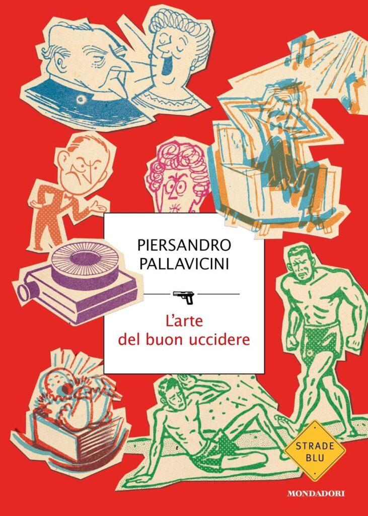 Book Cover: L'arte del buon uccidere di Piersandro Pallavicini - RECENSIONE