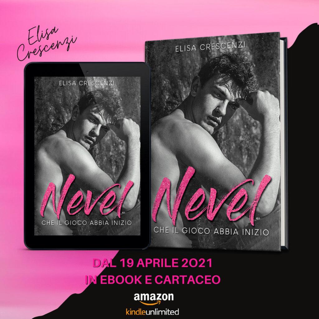 Book Cover: Nevel, che il gioco abbia inizio di Elisa Crescenzi - COVER REVEAL
