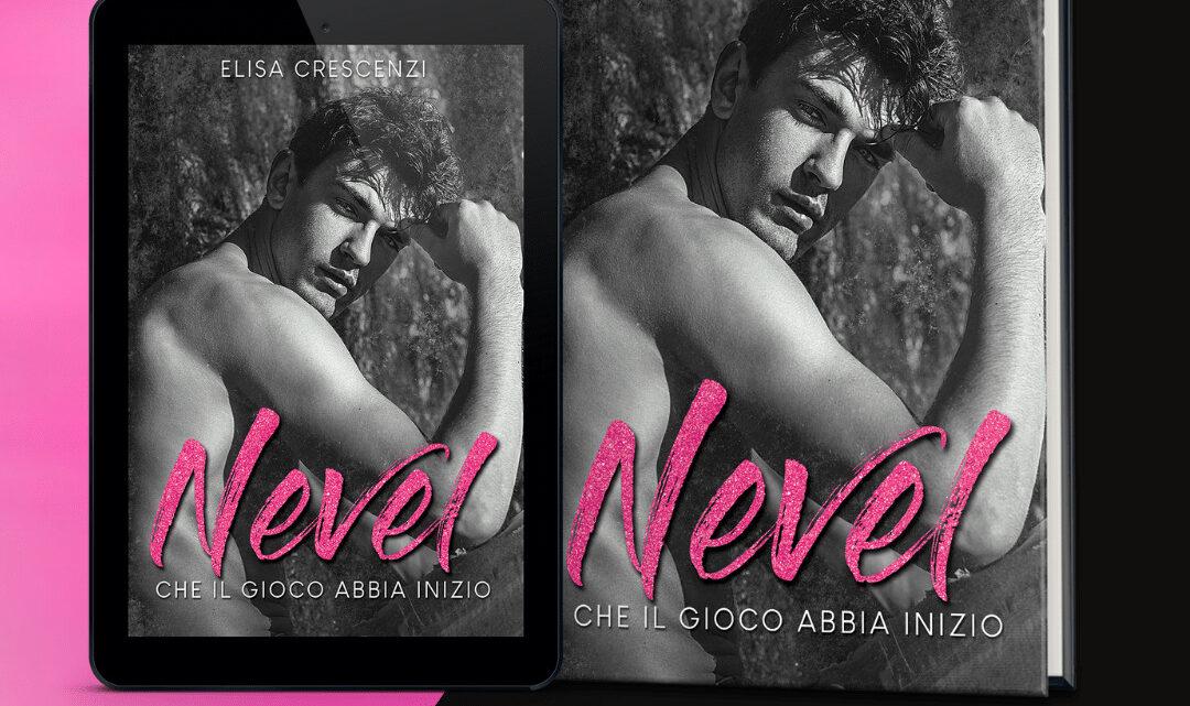 Nevel, che il gioco abbia inizio di Elisa Crescenzi – COVER REVEAL