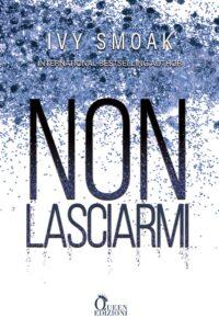 Book Cover: Non lasciarmi di Ivy Smoak - Review Tour - RECENSIONE